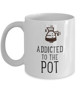 Mug Town - Mug Town - Addicted To The Pot - Coolest Coffee Cups
