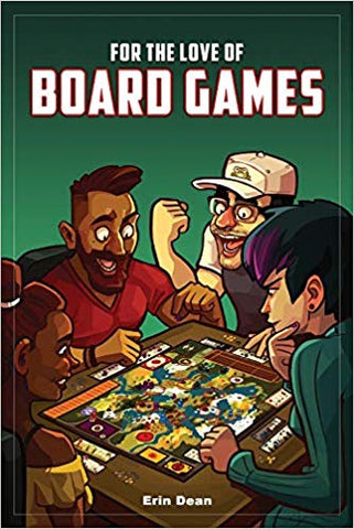 For the Love of Board Games - A Book for Board Gamers (BASIC) - Game Detective