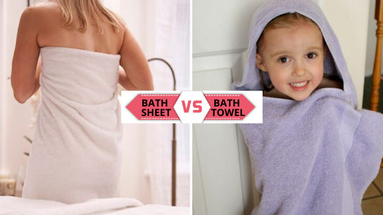 Bath towels vs Bath sheets