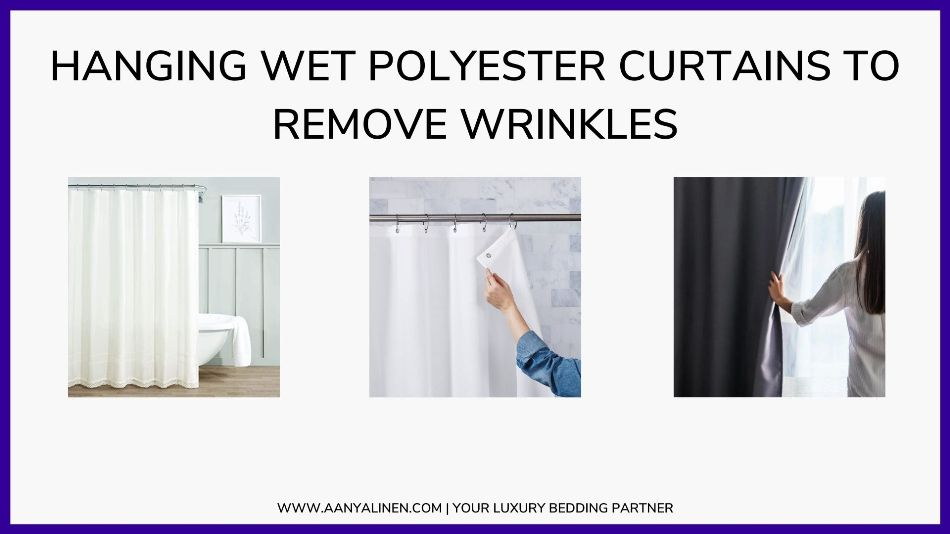 Hanging Wet Polyester Curtains to Remove Wrinkles