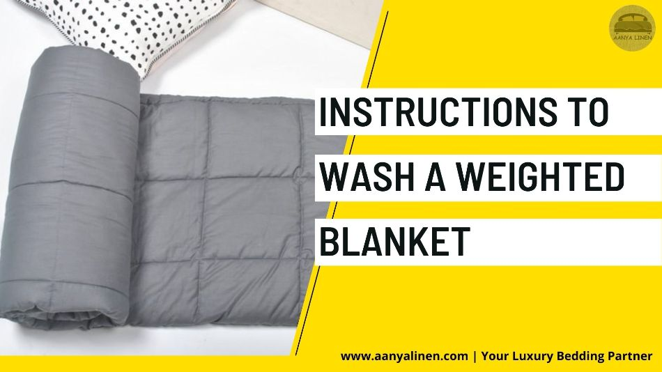 Instructions to Wash a Weighted Blanket