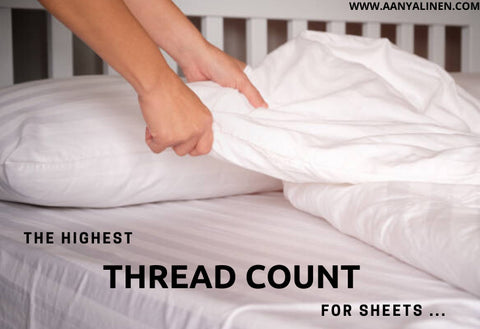 What Is The Highest Thread Count For Sheets