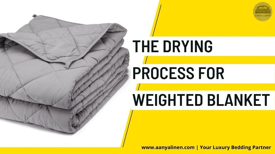 The Drying Process for Weighted Blanket