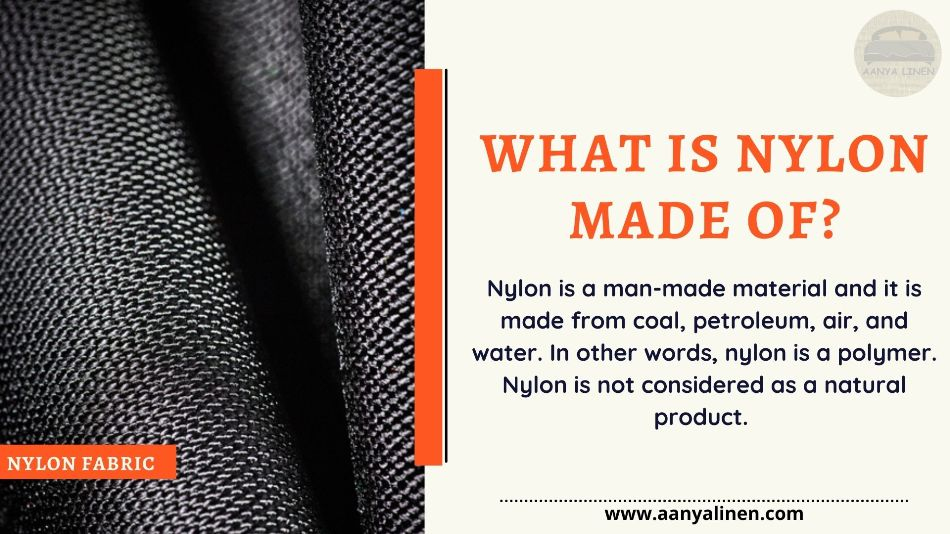 What is Nylon Made of