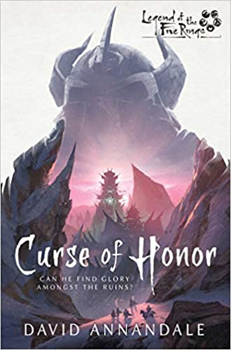 Curse of Honor: Legend of the Five Rings