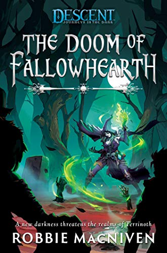The Doom Of Fallowhearth: Descent Legends of the Dark Preorder
