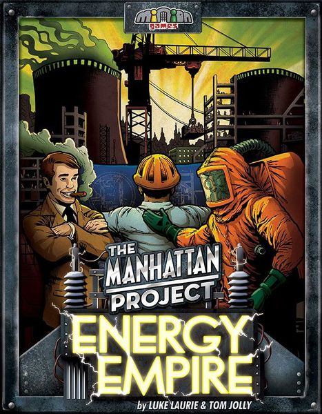 Energy Empire: The Manhattan Project