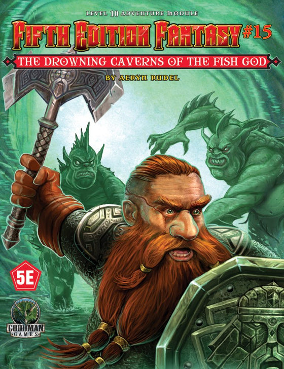 5E Fantasy #15 The Drowning Caverns of the Fish God