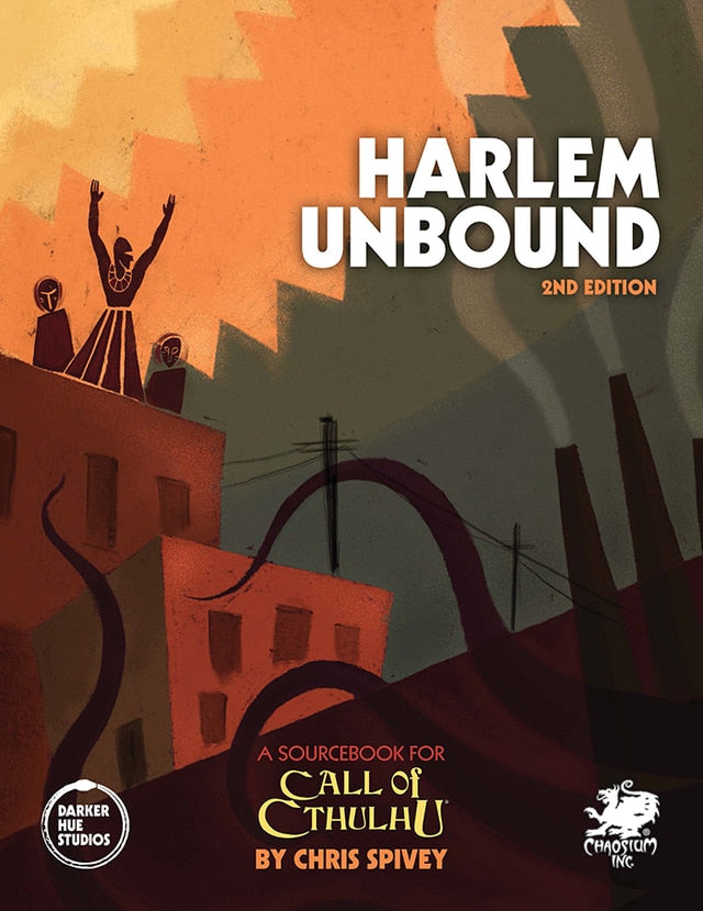 Harlem Unbound 2nd Ed. Call of Cthulhu