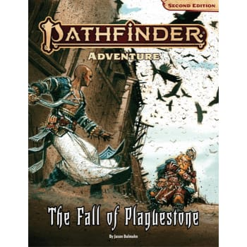 The Fall of Plaguestone: Pathfinder RPG Second Edition