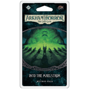 Into the Maelstrom- Mythos Pack: Arkham Horror LCG Exp. pre-order