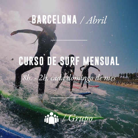 BARCELONA - Curso de Surf Mensual 8h (Domingos) - ABRIL 2018