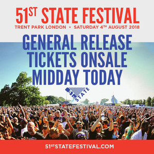 51st State Festival 2018 General Release Tickets on sale Midday Wed 29th November