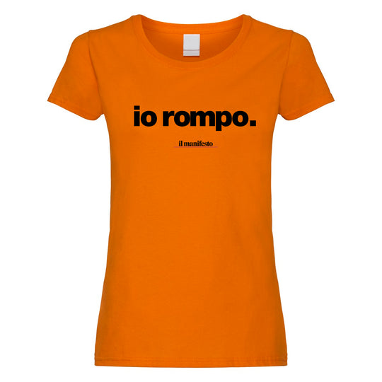 maglietta io rompo orange