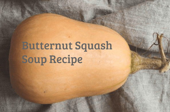 Butternut Squash Benefits + Vata And Pitta Pacifying Soup Recipe