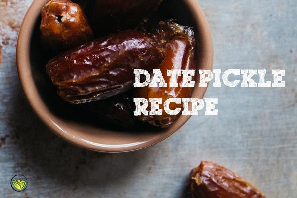 Kapha Pacifying Date Pickle Recipe