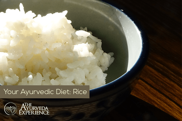 Rice + Ayurvedic Diet: White Rice, Brown Rice, Types Of Rice