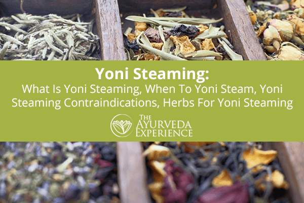 Yoni Steaming: What Is Yoni Steaming + Benefits
