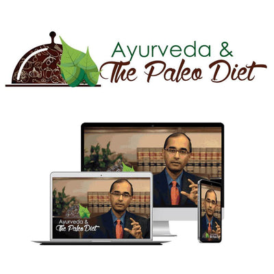 Ayurveda & The Paleo Diet Educational Course The Ayurveda Experience
