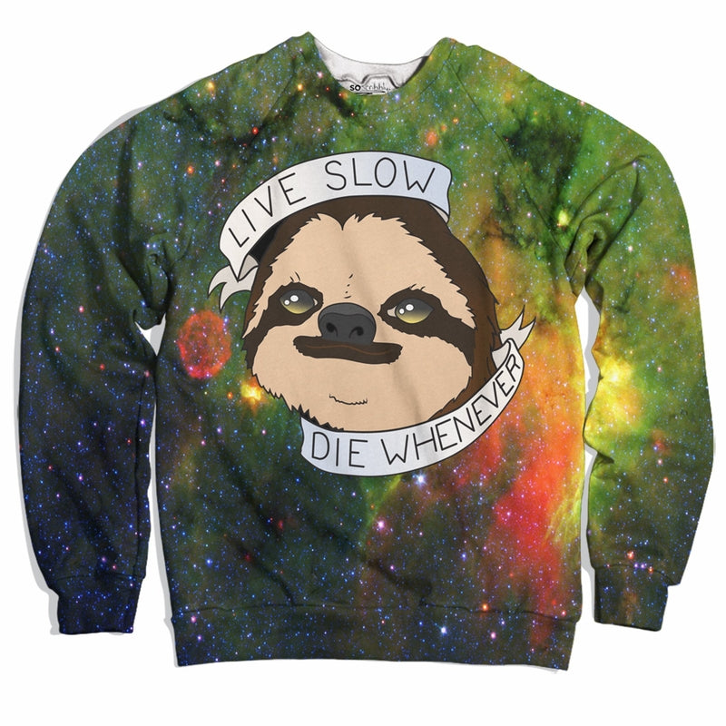Live Slow Sweater