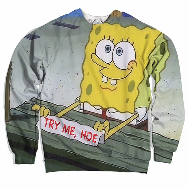 Try Me Hoe Sweater