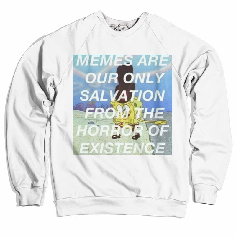 Memes Are Our Only Salvation Sweater