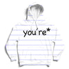 You're* Hoodie