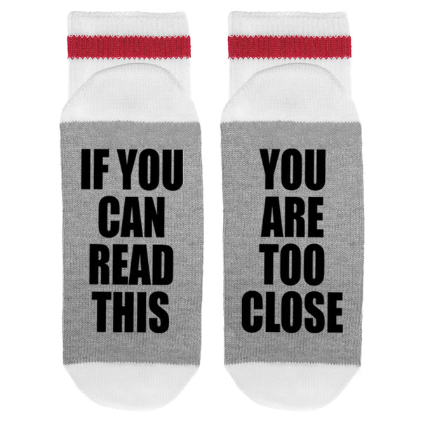 If You Can Read This - You Are Too Close Lumberjack Socks - Sock Dirty To Me