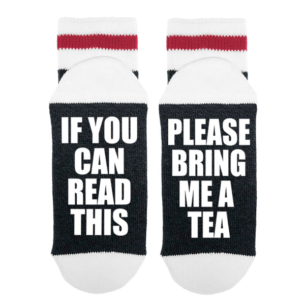 If You Can Read This Please Bring Me Tea Lumberjack Socks - Sock Dirty To Me
