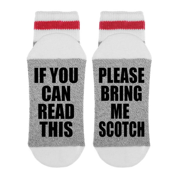 If You Can Read This - Please Bring Me Scotch