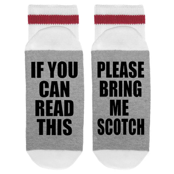 If You Can Read This Please Bring Me Scotch Lumberjack Socks - Sock Dirty To Me