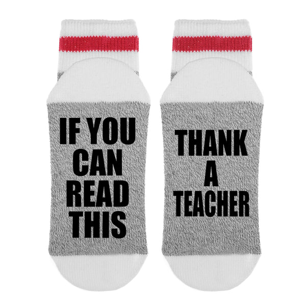 If You Can Read This - Thank a Teacher