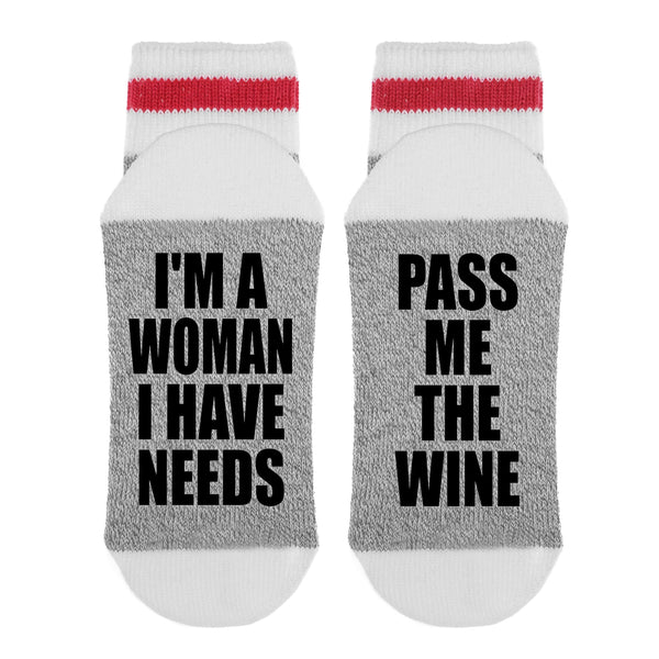 I'm a Woman I Have Needs - Pass Me The Wine Lumberjack Socks - Sock Dirty To Me