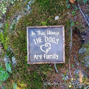 dog are family, dog sign, dog mom, dog dad, dog grandma
