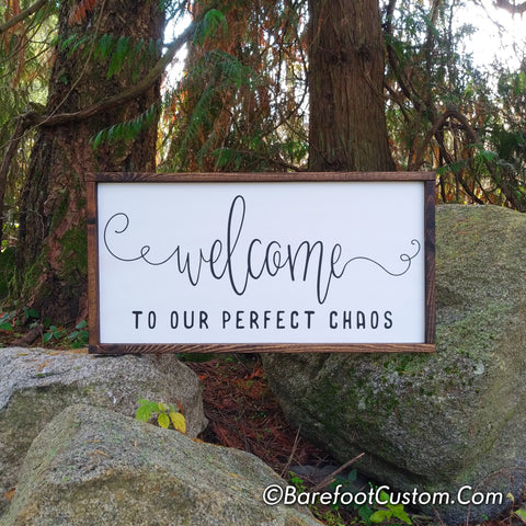 welcome to our Chaos, farmhouse decor, farmhouse sign, wood sign, wood signs, family sign