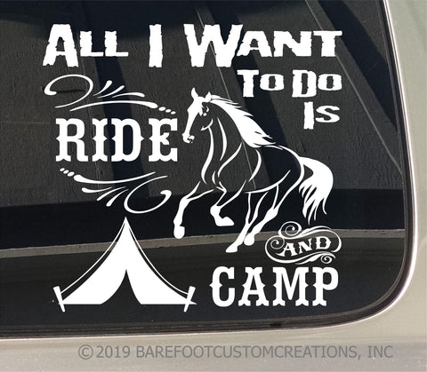 All I want to do is Ride and Camp horse mens and womens comfy T Shirt Hoodie