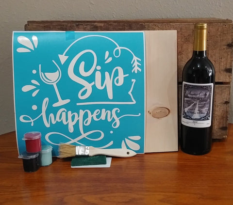 Sip Happens for WIne lovers DIY Wood SIgn Kit