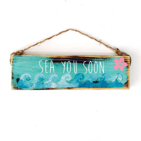 Sea You Soon Sign