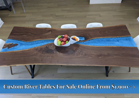 Custom River Tables For Sale Online From $1,900+