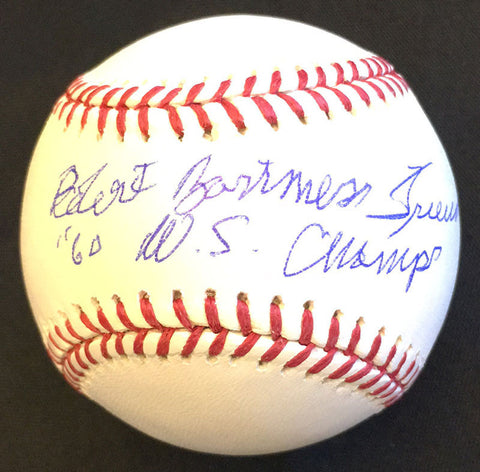 Bob Friend Autographed MLB Baseball with Full Name and 60 WS Champs