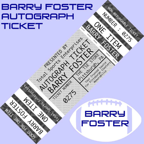 AUTOGRAPH TICKET: Get ANY ITEM Signed IN PERSON by BARRY FOSTER