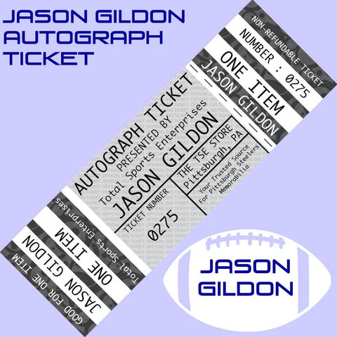 AUTOGRAPH TICKET: Get YOUR Oversized Flat (over 16x20) or Premium Item Signed IN PERSON by JASON GILDON