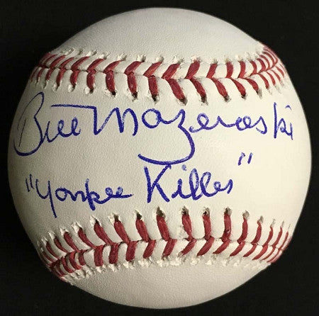 Bill Mazeroski Official MLB Baseball Autographed and inscribed Yankee Killer
