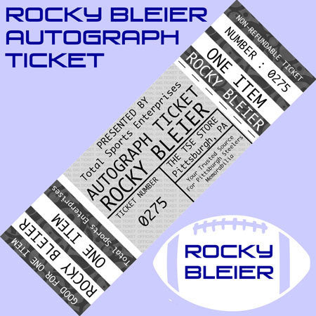 AUTO-TICKET: Get ANY Item of YOURS Signed IN PERSON by Rocky Bleier (includes a FREE '4X SB CHAMPS' inscription!)
