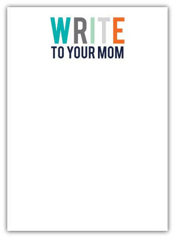 Write to your Mom