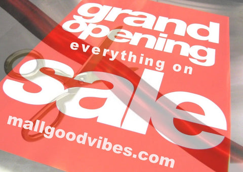 Mall Good Vibes Grand Opening Sale!