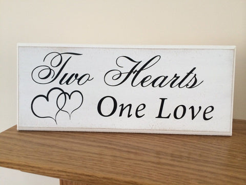 "Two Hearts One Love Romantic - Shabby Chic Plaque Sign 10""x4"" p061"