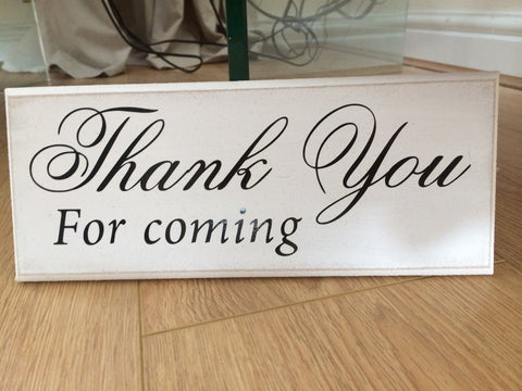 "Thank you For Coming Wedding - Shabby Chic Plaque 10""x4"" size 16 Colours p059"