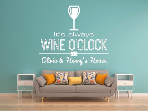 Personalised It's Always Wine o'clock sticker,Wall Art Interior Design AG36