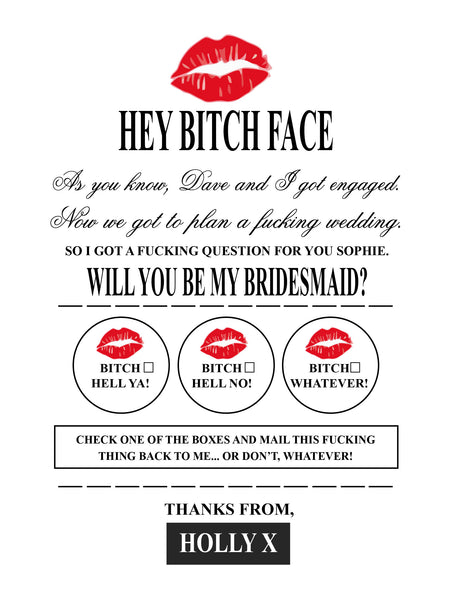 'BITCH FACE' WILL YOU BE MY BRIDESMAID FLOWER GIRL MAID OF HONOR WEDDING INVITATION PRINT